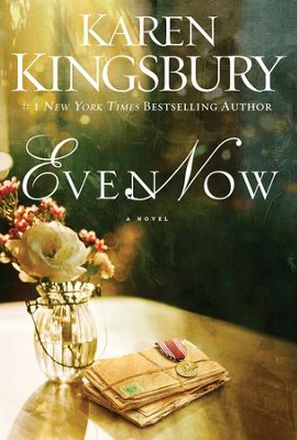 Even Now - eBook  -     By: Karen Kingsbury
