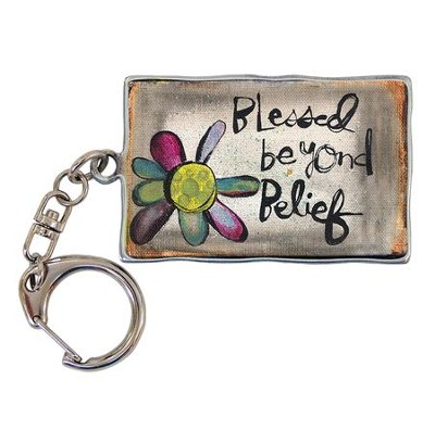 Blessed Beyond Belief, Keyring  -     By: Lynn Sanchelli