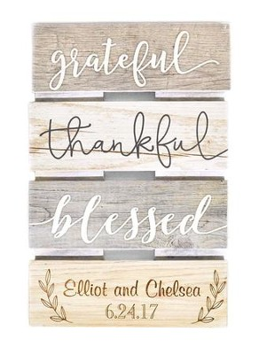 Personalized, Wooden Skid Sign, Grateful Thankful   Blessed, Multi Color  -