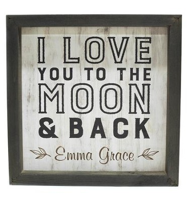 Personalized, Framed Wood Art, I Love You To The Moon and Back, White  -