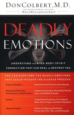 Deadly Emotions, Paperback   -     By: Don Colbert M.D.