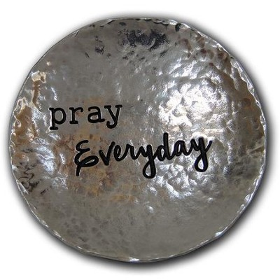Pray Everyday, Trinket Dish  -