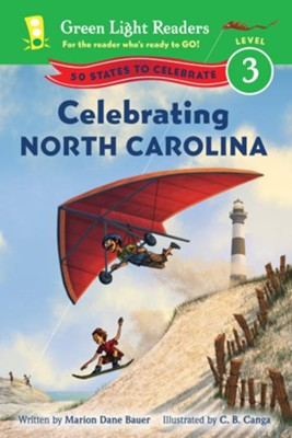 Celebrating North Carolina: 50 States to Celebrate  -     By: Marion Dane Bauer     Illustrated By: C.B. Canga