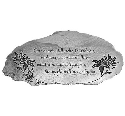 Our Hearts Still Ache In Sadness, Garden Plaque   -