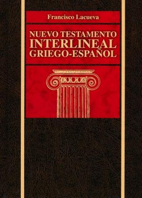 Nuevo Testamento Interlineal Griego-Español, Enc. Dura  (Greek-Spanish Interlinear New Testament, Hardcover)   -     By: Francisco Lacueva