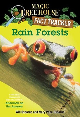 Magic Tree House Fact Tracker #5: Rain Forests: A Nonfiction Companion to Magic Tree House #6: Afternoon on the Amazon - eBook  -     By: Mary Pope Osborne     Illustrated By: Will Osborne, Sal Murdocca
