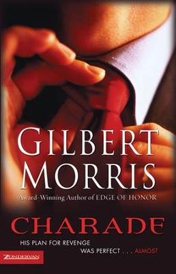 Charade - eBook  -     By: Gilbert Morris