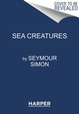 Sea Creatures, Softcover  -     By: Seymour Simon