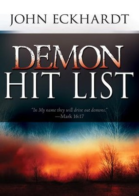 Demon Hit List - eBook  -     By: John Eckhardt