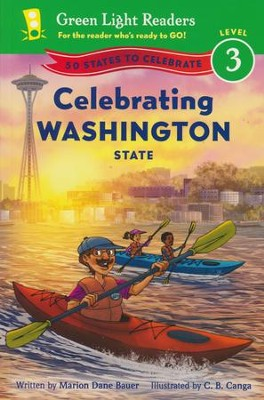 Celebrating Washington State: 50 States to Celebrate  -     By: Marion Dane Bauer     Illustrated By: C.B. Canga