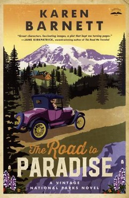 The Road to Paradise #1   -     By: Karen Barnett