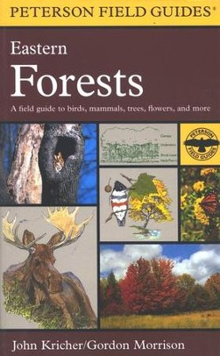 Peterson Field Guide to Eastern Forests of North America   -     Edited By: Roger Tory Peterson     By: John C. Kricher     Illustrated By: Gordon Morrison