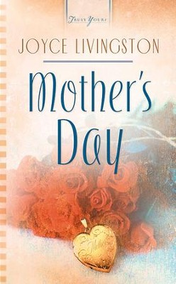 Mother's Day - eBook  -     By: Joyce Livingston