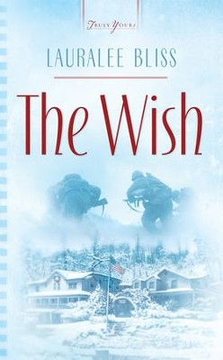 The Wish - eBook  -     By: Lauralee Bliss