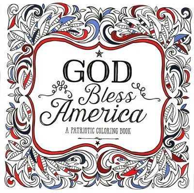 God Bless America: A Patriotic Adult Coloring Book  -