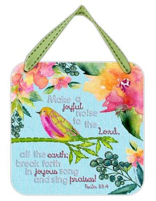 Make a Joyful Noise to the Lord Hanging Plaque  -     By: Caroline Simas