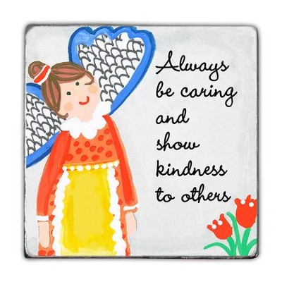 Always Be Caring and Show Kindness To Others Magnet  -