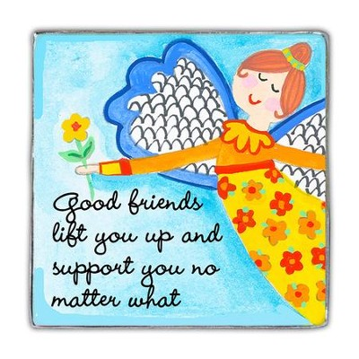 Good Friends Lift You Up Magnet  -