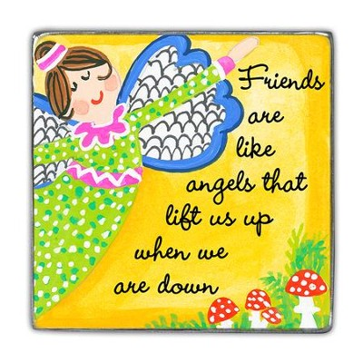 Friends Are Like Angels That Life Us Up Magnet  -
