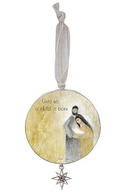 Unto Us A Child Is Born Ornament with Star Charm  -