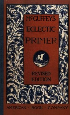 McGuffey's Eclectic Primer, Revised Edition   -