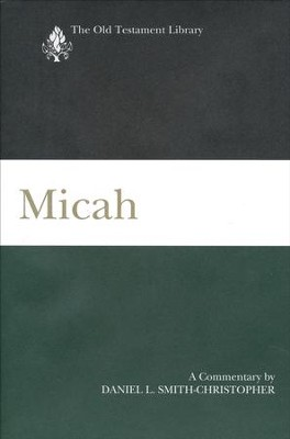 Micah--A Commentary   -     By: Daniel L. Smith-Christopher