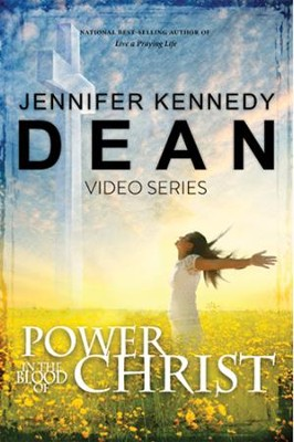 Power In The Blood Of Christ Video Series   -     By: Jennifer Kennedy