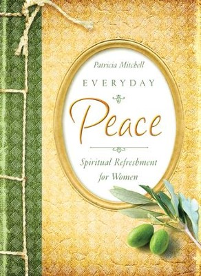 Everyday Peace - eBook  -     By: Patricia Mitchell