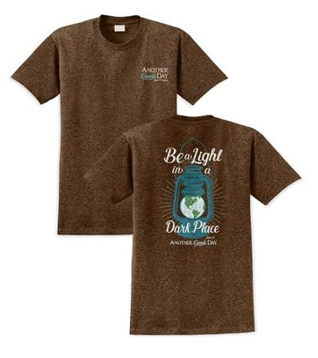 Be A Light, Another Good Day Shirt, Brown, Medium  -