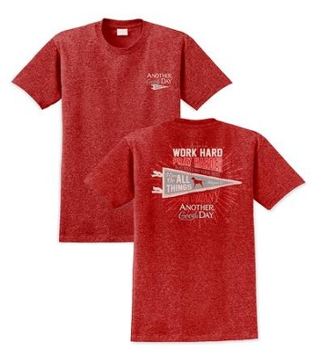 Work Hard, Play Harder, Another Good Day Shirt, Red, Large  -
