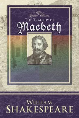 Macbeth (Literary Classics)   -     By: William Shakespeare