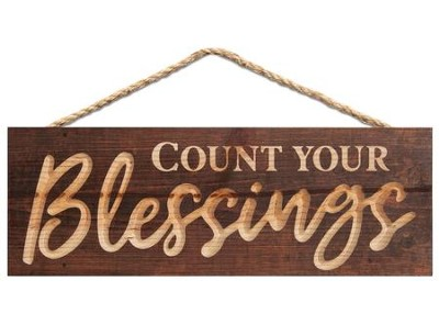Count Your Blessings, Carved Hanging Sign  -