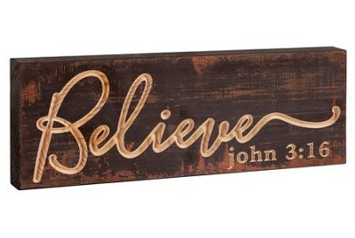 Believe, Block Plaque  -