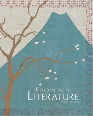 Explorations in Literature (Grade 7) Student Text 4th Edition  -