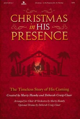 Christmas In His Presence, Choral Book   -     By: Marty Hamby