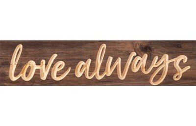 Love Always, Pine Plank Sign  -