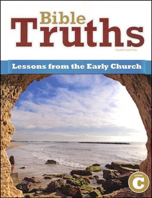BJU Press Bible Truths Level C: Lessons for the Early Church, 4th Ed.    -     By: Kenneth Frederick Ph.D.