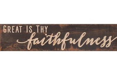 Great Is Thy Faithfulness, Pine Plank Sign  -