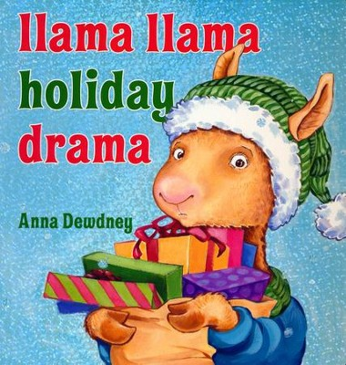 Llama Llama Holiday Drama  -     By: Anna Dewdney