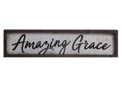 Amazing Grace, Tin and Timber Sign  -