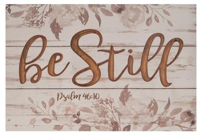 Be Still, Carved Plaque  -