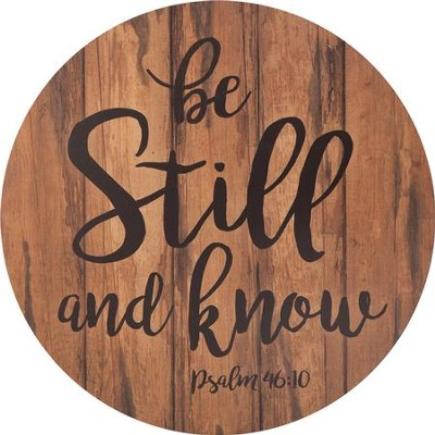 Be Still and Know, Barrel Top Art  -