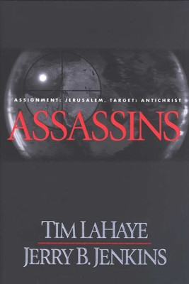 Assassins, Left Behind Series #6, Hardcover   -     By: Tim LaHaye, Jerry B. Jenkins