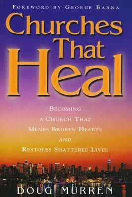 Churches That Heal  -     By: Doug Murren