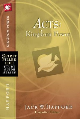 Acts: Kingdom Power - eBook  -     By: Jack Hayford