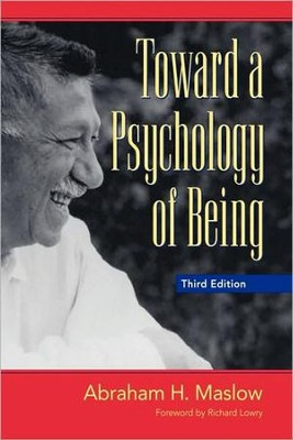 Toward a Psychology of Being, 3rd edition   -     By: Abraham Harold Maslow, Richard Lowry