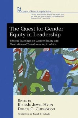 The Quest for Gender Equity in Leadership  -     By: Keumju Jewel Hyun