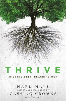 Thrive  -     By: Mark Hall