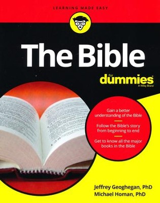The Bible For Dummies  -     By: Jeffrey Geoghegan, Michael Homan