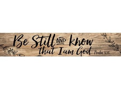 Be Still and Know That I Am God, Pine Pallet Plaque  -